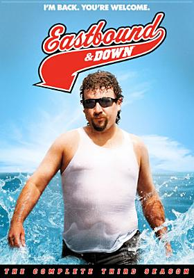 EASTBOUND & DOWN:COMPLETE THIRD SSN BY EASTBOUND & DOWN (DVD)
